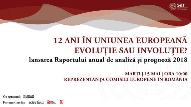12 ani în UE. Evoluție sau involuție? Raportul SAR 2018 – LIVE + FOTO