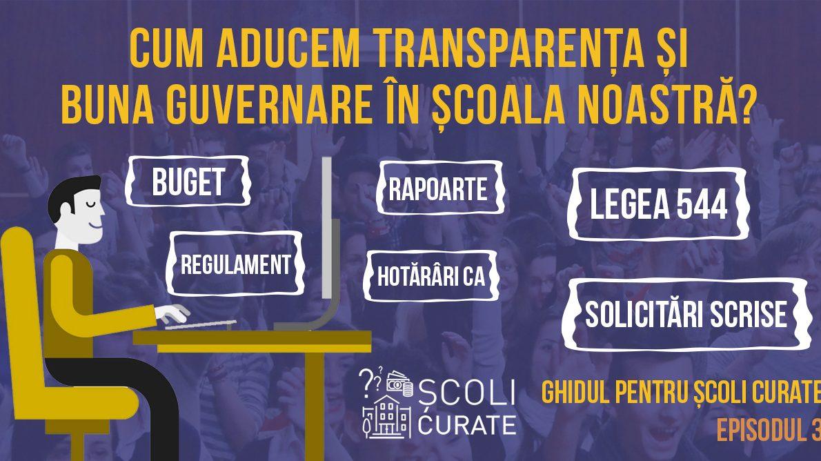 Cum facem școlile mai transparente și bine guvernate?
