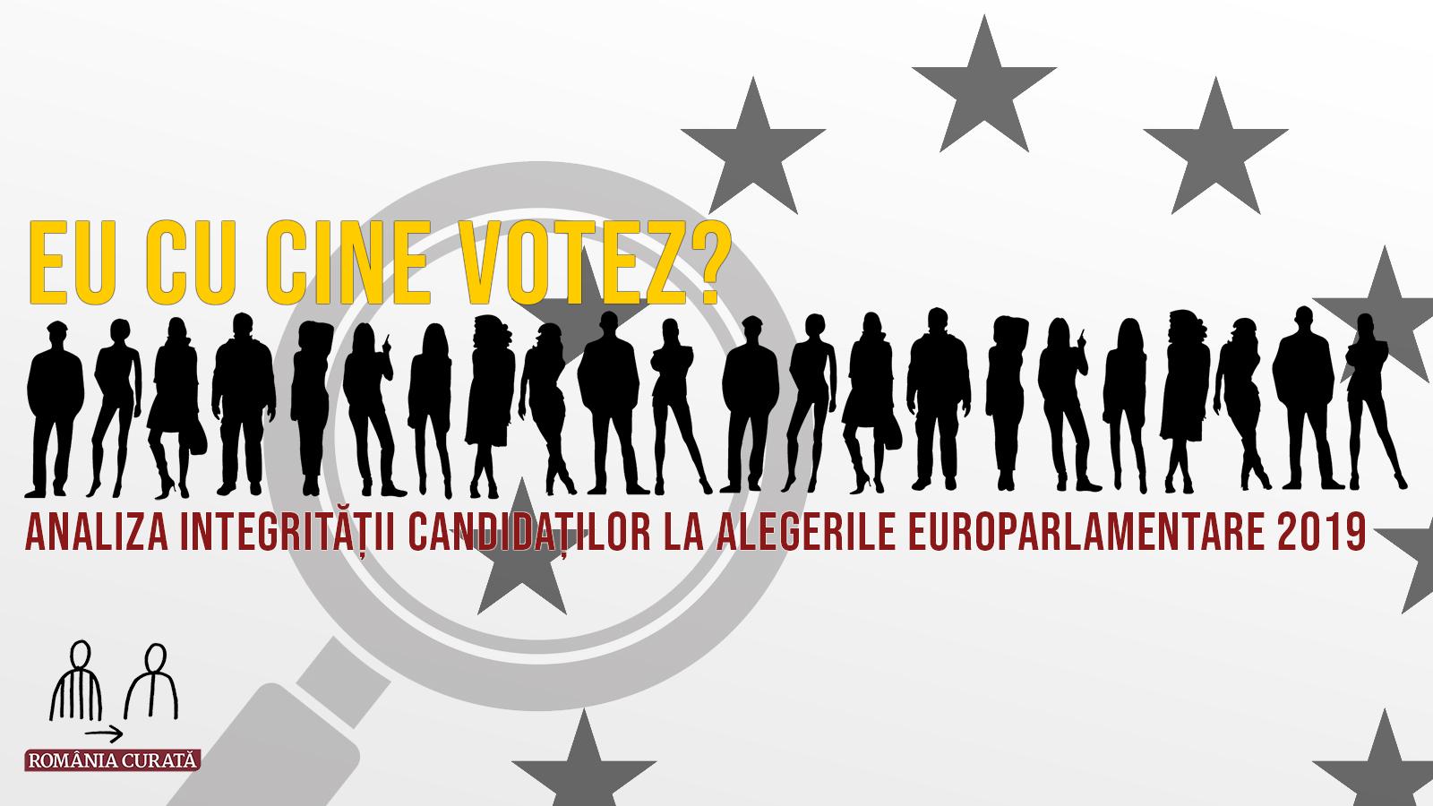 Ce aveți de ales. Listele negre ale României Curate pentru alegerile europarlamentare 2019