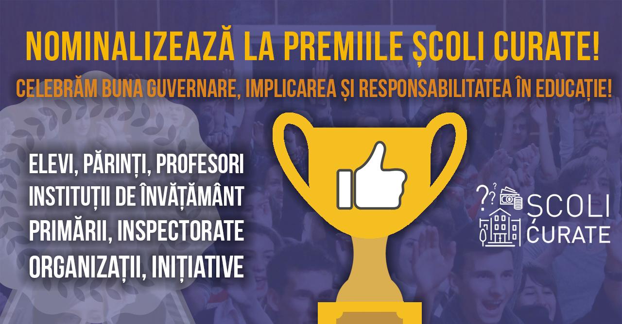 Nominalizează la Premiile Școli curate! Celebrăm buna guvernare, implicarea și responsabilitatea în educație!