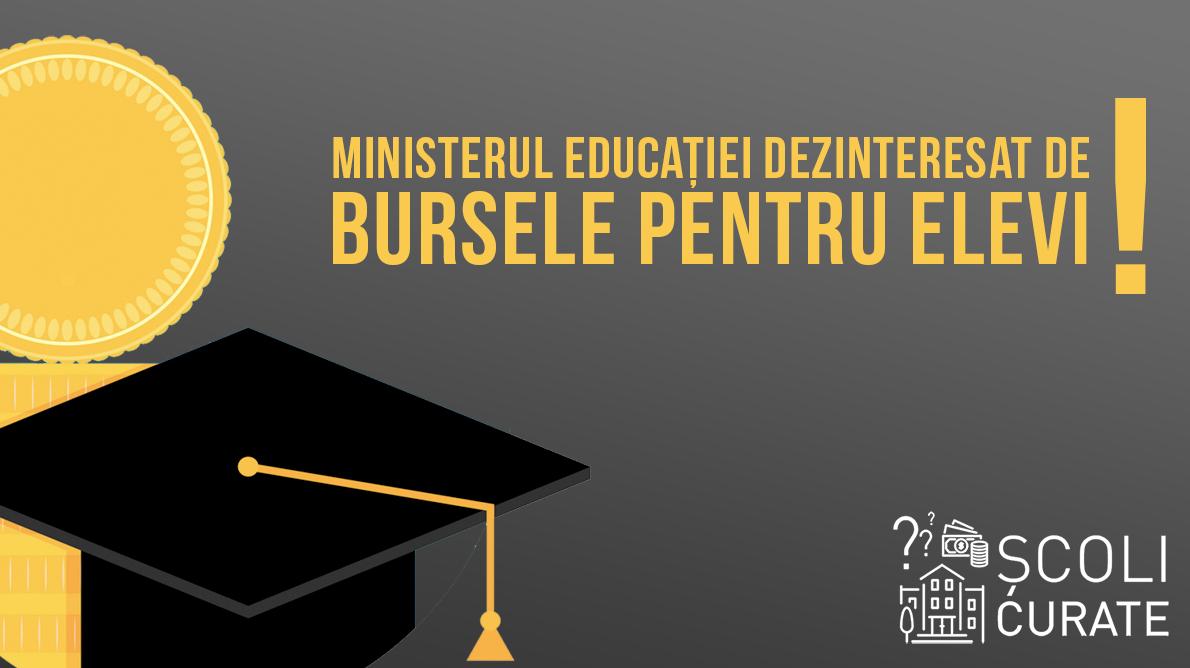 Luăm statul la întrebări: cum recunoaște oficial Ministerul Educației că nu își face treaba în privința burselor pentru elevi