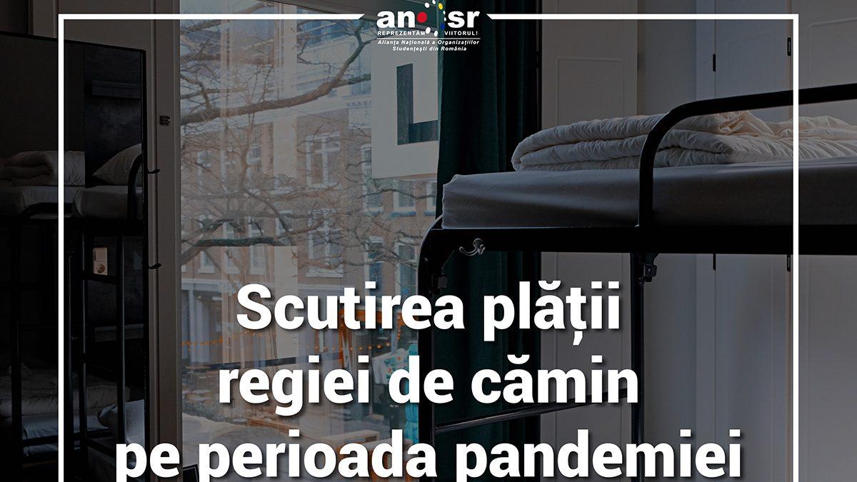 ANOSR solicită scutirea plății regiei de cămin pe perioada pandemiei