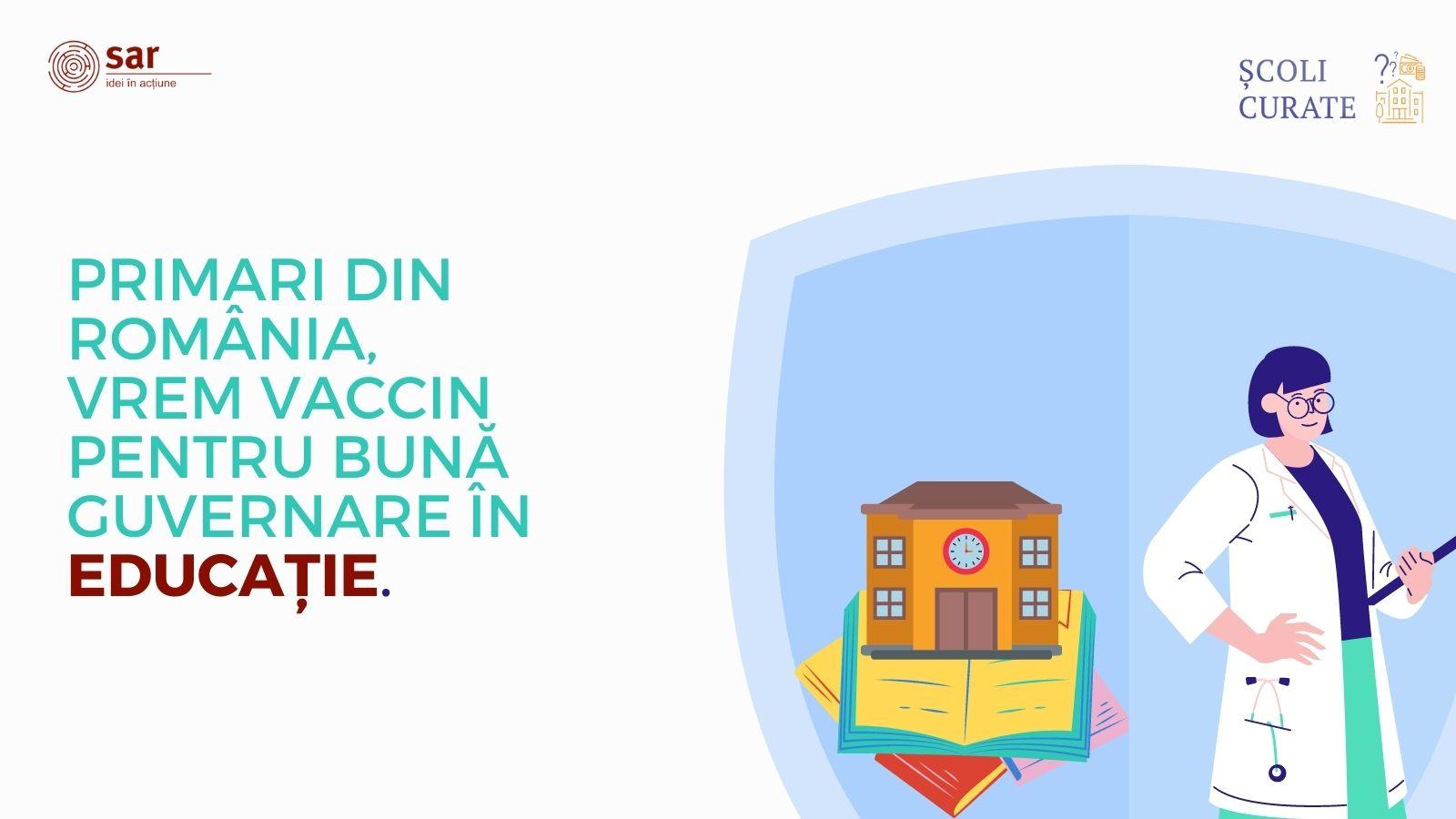 Primari din România, vrem vaccin pentru bună guvernare locală în educație!